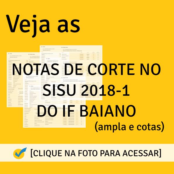 Notas de Corte SISU 2018-1 do IF BAIANO