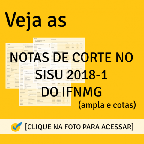 Notas de Corte SISU 2018-1 do IFNMG