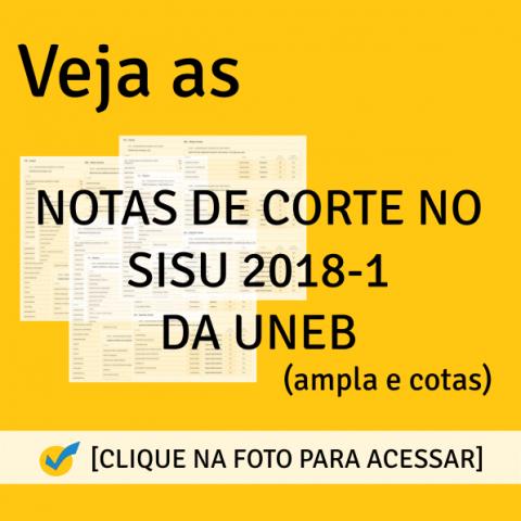 Notas de Corte SISU 2018-1 da UNEB